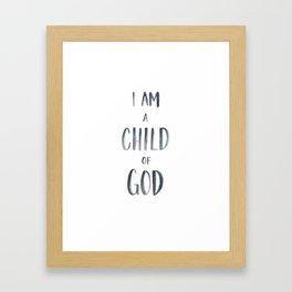 I am a Child of God Watercolor Handlettered Framed Art Print