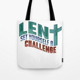 Christian Lent Set Yourself a Challange Easter Tote Bag