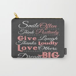 Smile Often, Think Positively Dream Big Inspirational Carry-All Pouch