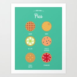 Know Your... Pies (6 Pies version) Art Print