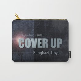 Benghazi Cover Up Carry-All Pouch