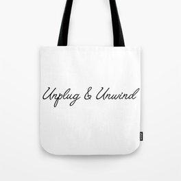 unplug & unwind Tote Bag