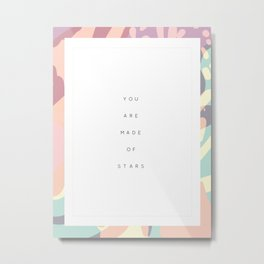 You Are Made Of Stars (part of two piece set) Metal Print