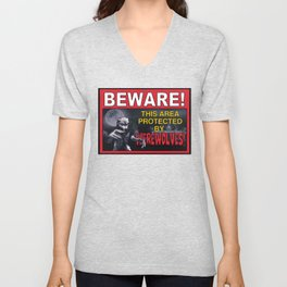 Beware! This Area Is Protected by Werewolves! Unisex V-Neck