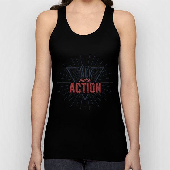 Inspirational typography  - Less Talk More Action Unisex Tank Top