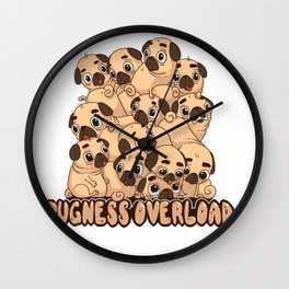 Pugness Overload Wall Clock