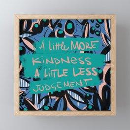 Kindness Framed Mini Art Print