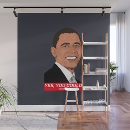 Yes, you could... come back...Make America Obama again, Make America great again Wall Mural
