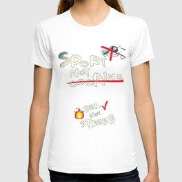 Sport, not cocaine T-shirt