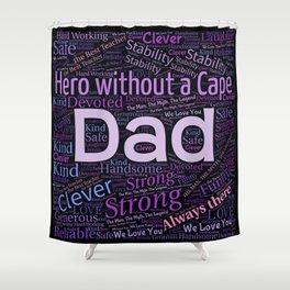 Dad Shower Curtain