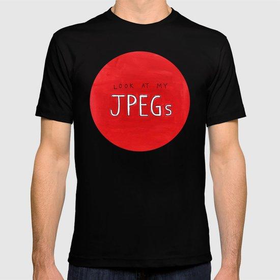 look at my JPEGs T-shirt