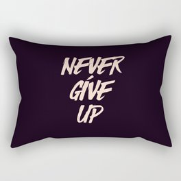 Never give up quote inspirational typography Rectangular Pillow