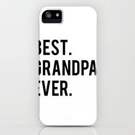 GRANDPA GIFT Typography Print Birthday Gift Best Grandpa Inspirational Quote Wall Art PRINTABLE iPhone Case