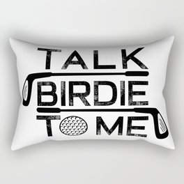 Talk Birdie To Me - Funny Golf Golfer Golfing Gift Rectangular Pillow
