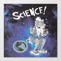science Canvas Prints featuring SCIENCE! by FoodStamp Davis