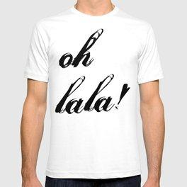oh lala T-shirt