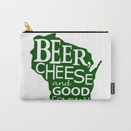 Green on White Beer, Cheese and Good Company Wisconsin Graphic Carry-All Pouch