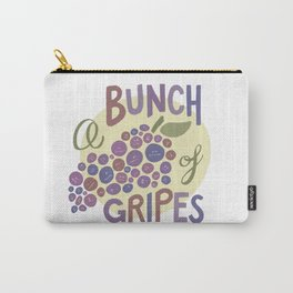 A Bunch of Gripes (Grapes) Carry-All Pouch