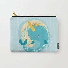 NARWHAL - BE AWESOME! Carry-All Pouch