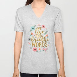 We live and breathe words - White Unisex V-Neck