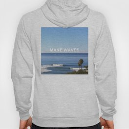 Make Waves Hoody