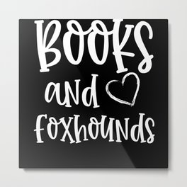 Books And Foxhounds Metal Print