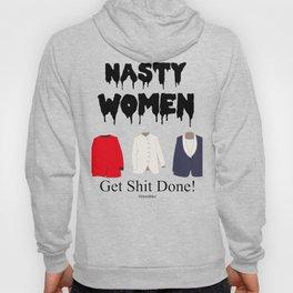 """""""Nasty Women"""" Hoody"""