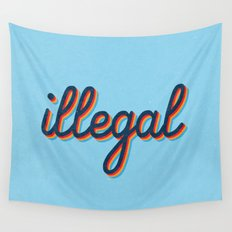 Illegal - blue version Wall Tapestry