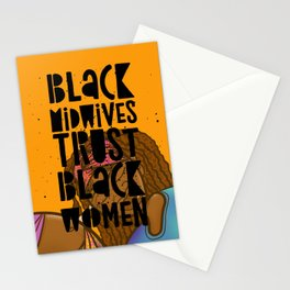 Black Midwives Trust Black Women Stationery Cards