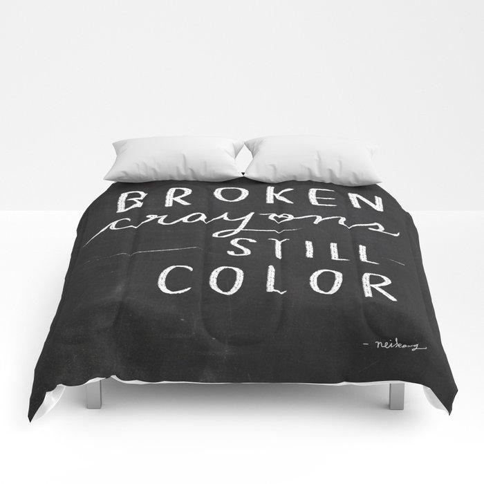 Broken Crayons Still Color Chalkboard Art Quote Comforters By