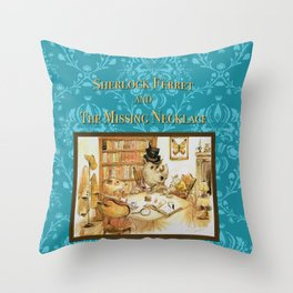 Sherlock Ferret and the Missing Necklace (cover) Throw Pillow