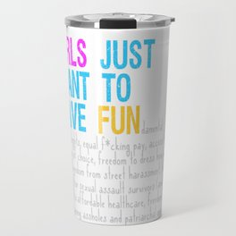 Girls Just Want To Have Fundamental Rights Travel Mug
