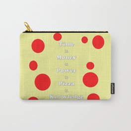 Pizza is Knowledge Carry-All Pouch