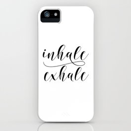 Inhale Exhale print, Black and white print, Gift For Her, Typography Print, Office Wall Art, Minimal iPhone Case