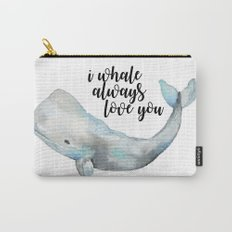 I Whale Always Love You Carry-All Pouch