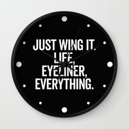 Just Wing It Funny Quote Wall Clock