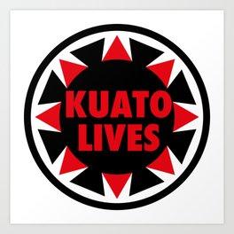 Kuato Lives Art Print