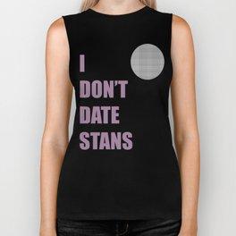 I Don't Date Stans Biker Tank