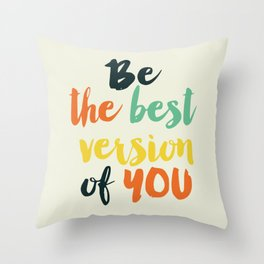 Be the best Throw Pillow