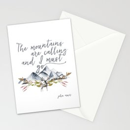 The mountains are calling and I must go (John Muir Quote) Stationery Cards