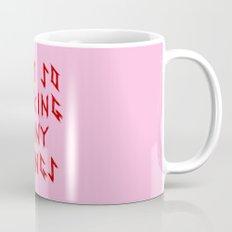 I AM SO FUCKING MANY THINGS Mug