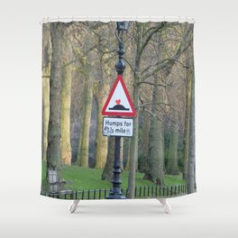 humps for 1/2 mile Shower Curtain
