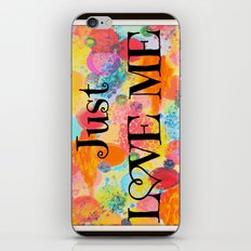 JUST LOVE ME - Beautiful Valentine's Day Romance Love Abstract Painting Sweet Romantic Typography iPhone & iPod Skin