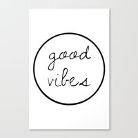 good vibes Canvas Prints featuring Good Vibes by Efty