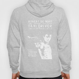 Taxi Driver - Travis Says 2 Hoody