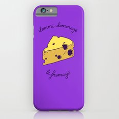 DOMMI-DOMMAGE (le fromage) iPhone 6s Slim Case
