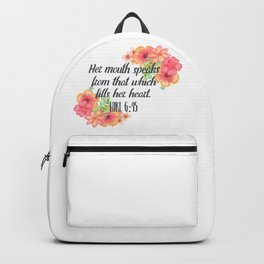 That Which Fills Her Heart - Floral Christian Typography Backpack