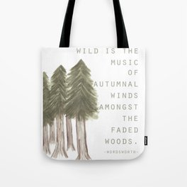 Wild is the Music Tote Bag