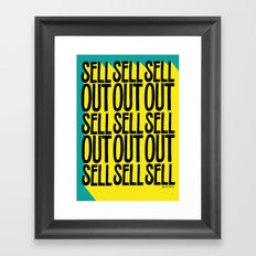 SELL SELL SELL OUT! Framed Art Print