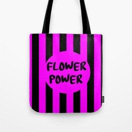 flower power feminist saying Tote Bag